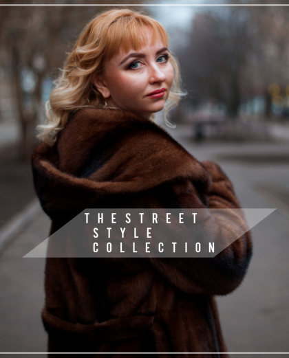 The Street Style Collection